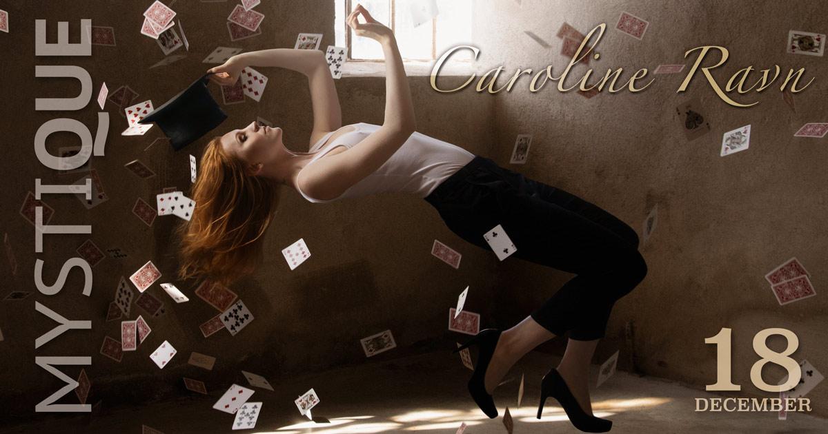 Caroline Ravn med fallande kort på Mystique